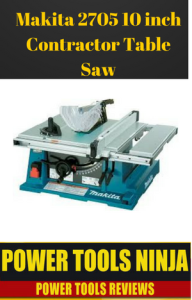 makita-2705-10-inch-contractor-table-saw-review