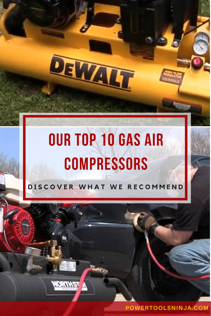 If you doing serious heavy duty work, then you should definitely check out the option of buying a gas air compressor.Here\'s our top ten list!