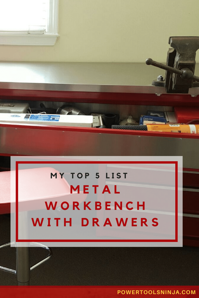 A metal workbench with drawers is one of the must have's in your workshop when you are serious about your work.Choose from my top 5 list!