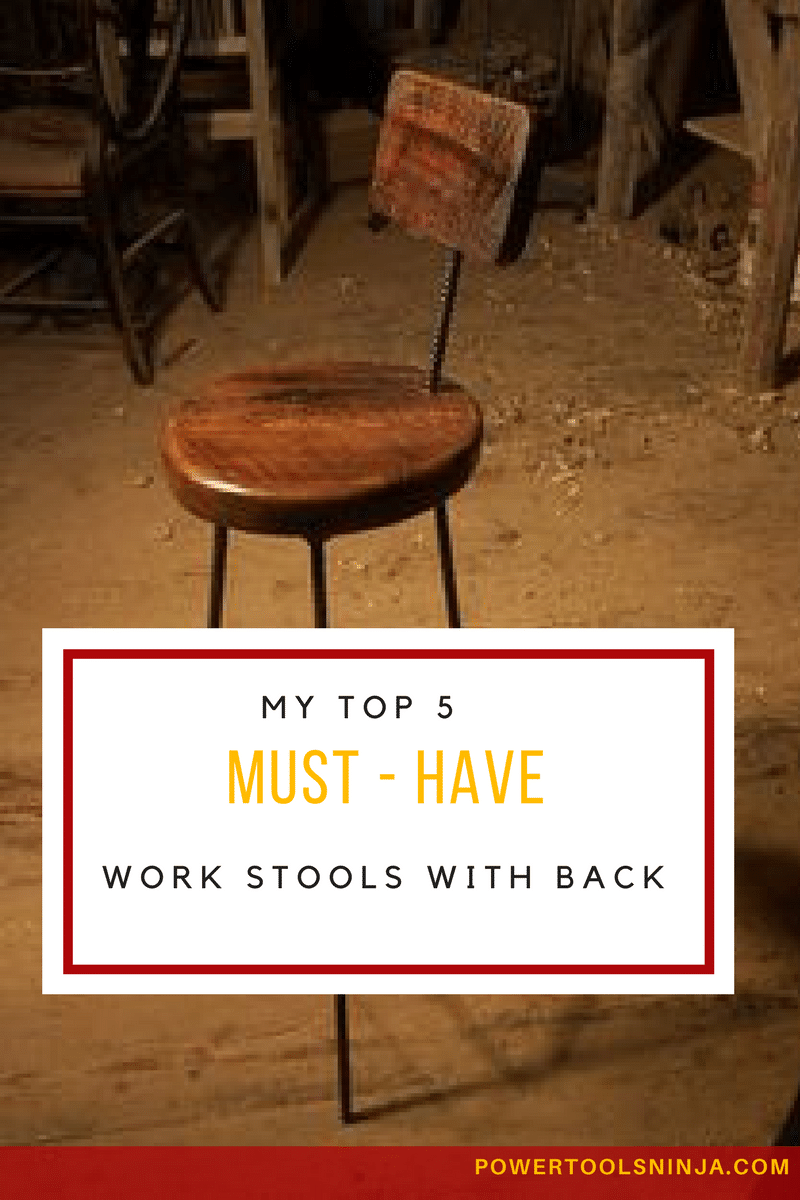 Looking for work stools with back to put in your workshop? No need to do any more research, click through to check out my top 5 list!