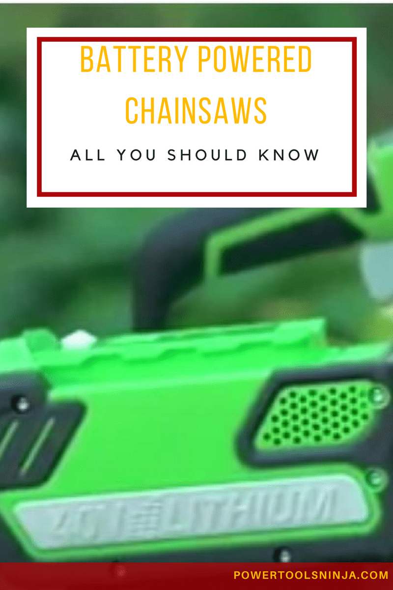 Battery Powered Chainsaws