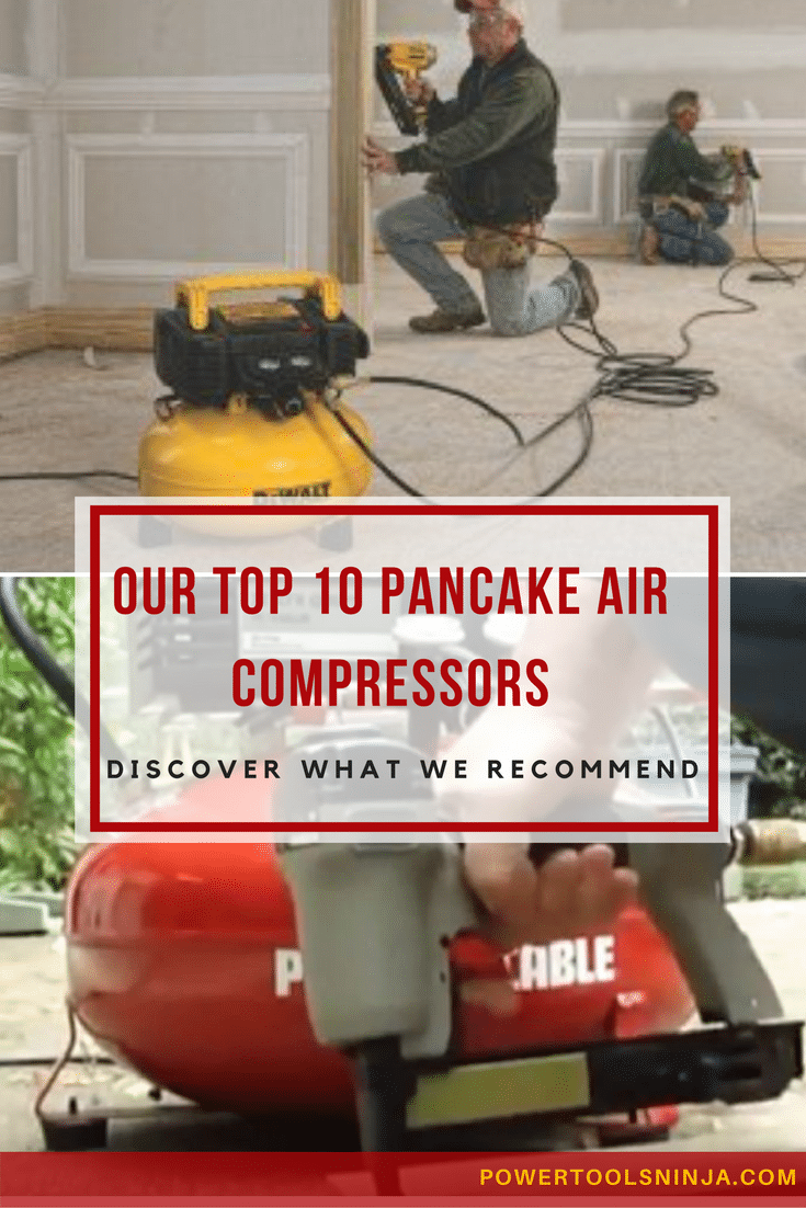 Discover Our Top Ten Pancake Air Compressor List