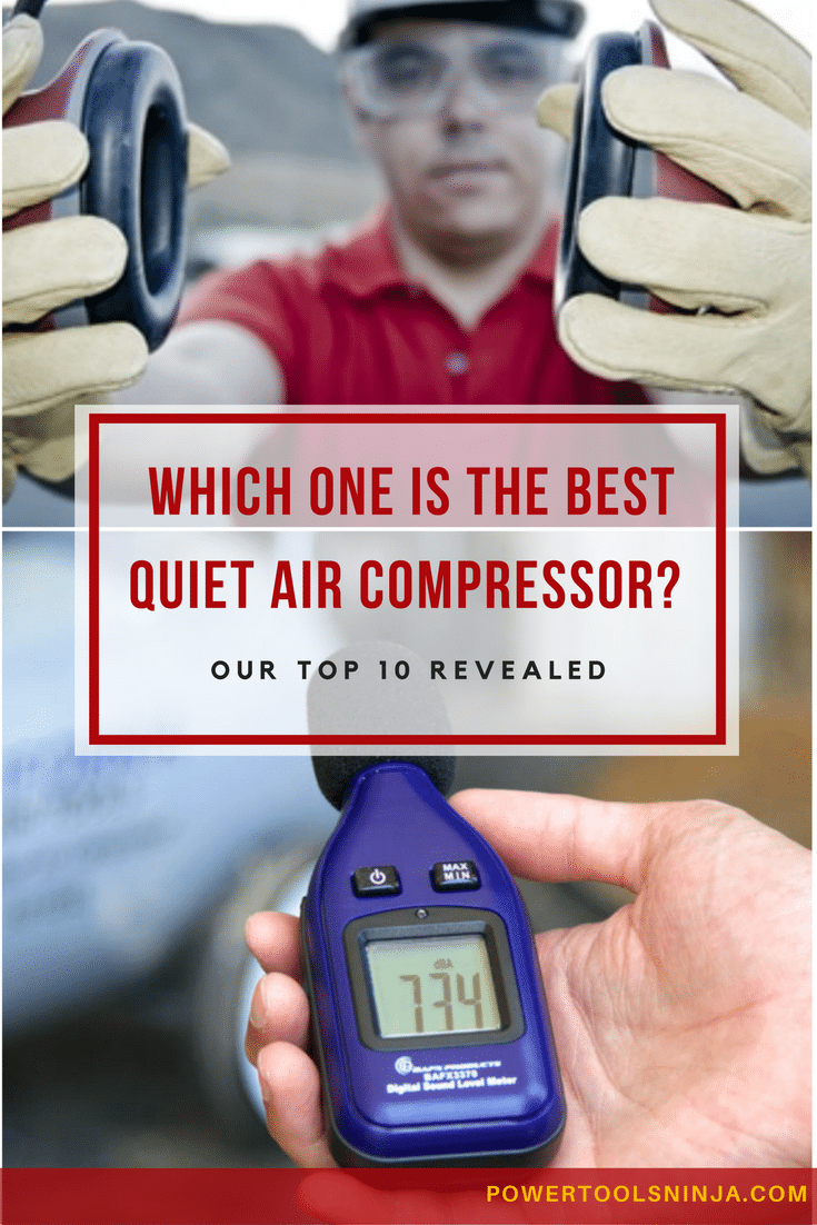 Noise level is an important criteria when buying a new compressor.Here's our best quietest air compressor top 10 list on the market today!
