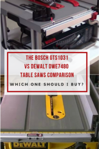 Bosch GTS1031 vs DeWALT DWE7480 Table Saws Head To Head