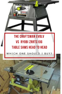 Craftsman Evolv vs ryobi ZRRTS10G Table Saws Head to Head