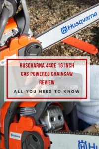 Husqvarna 440E 16 Inch Gas Powered ChainSaw Review