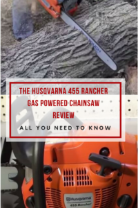 Husqvarna 455 Rancher Gas Powered Chainsaw Review