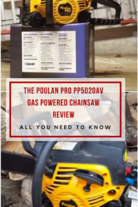 Poulan Pro PP5020AV Gas Powered Chain Saw Review