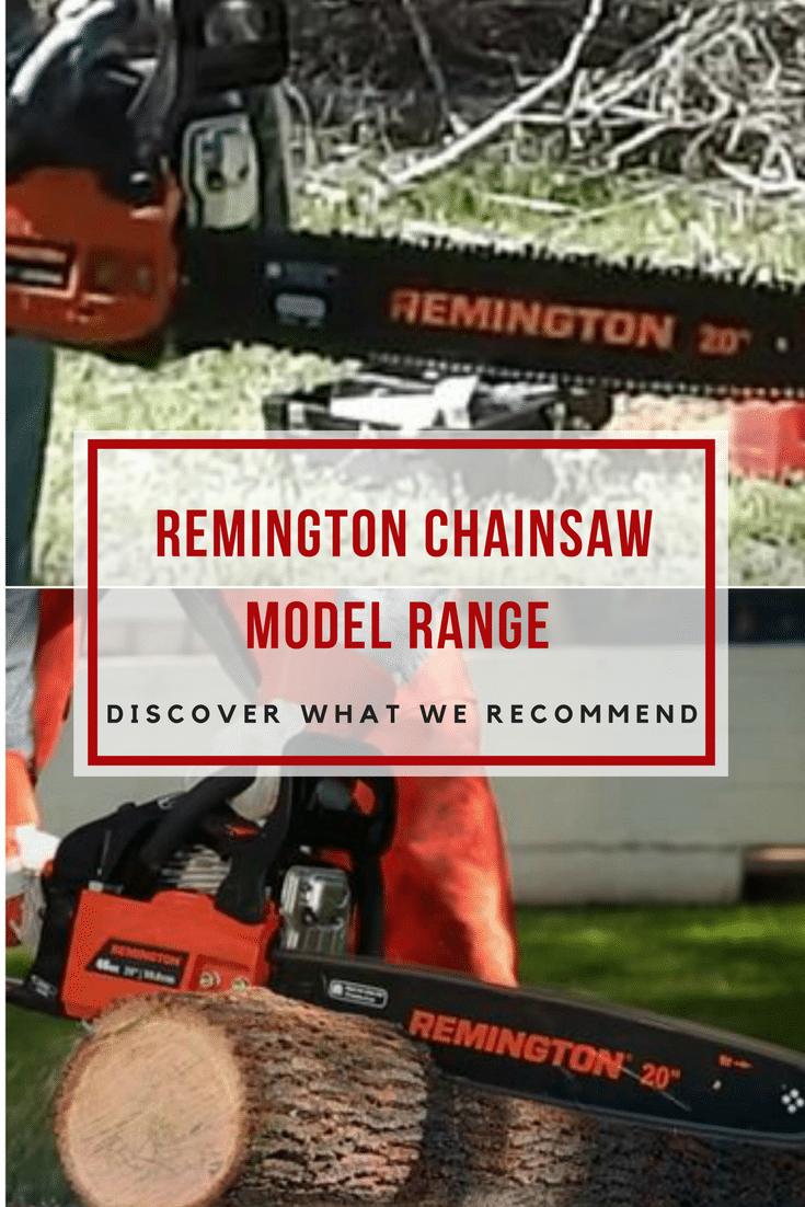 Remington Chainsaw Model Range