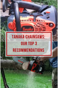 Tanaka Chainsaw Top 3 Models Recommended