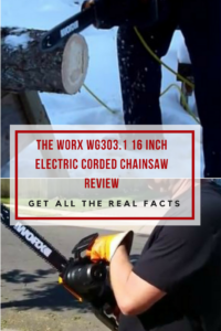 WORX WG303.1 16 Inch Electric Corded Chainsaw Review