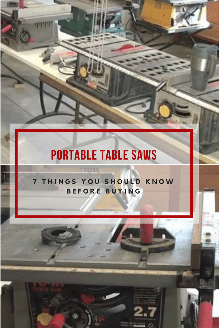 Buying any power tool can be confusing, but here are 7 things to know about buying portable table saws to make your life easier.