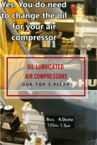 Best Oil Lubricated Air Compressors