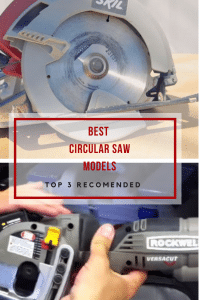 Best Circular Saw Models Top 3