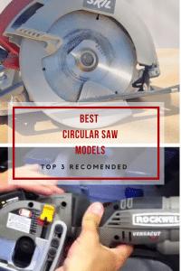 Best Circular Saw Models Top 3