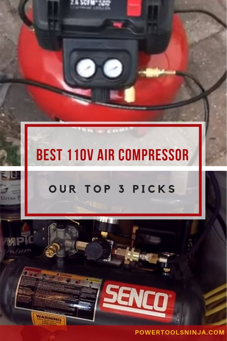 When looking for the best 110v air compressor, what\'s important is the type of job that you need it for.Here are the top 3 that we think will fit with most needs!