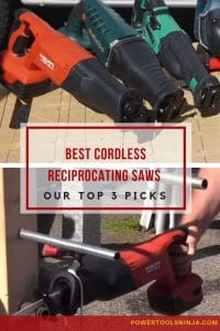 Best Cordless Reciprocating Saw Models - Our Top 3 Picks