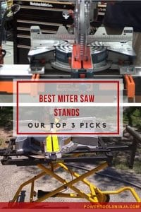 Best Miter Saw Stands - Our Top 3 Picks