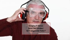 How To Reduce Air Compressor Noise